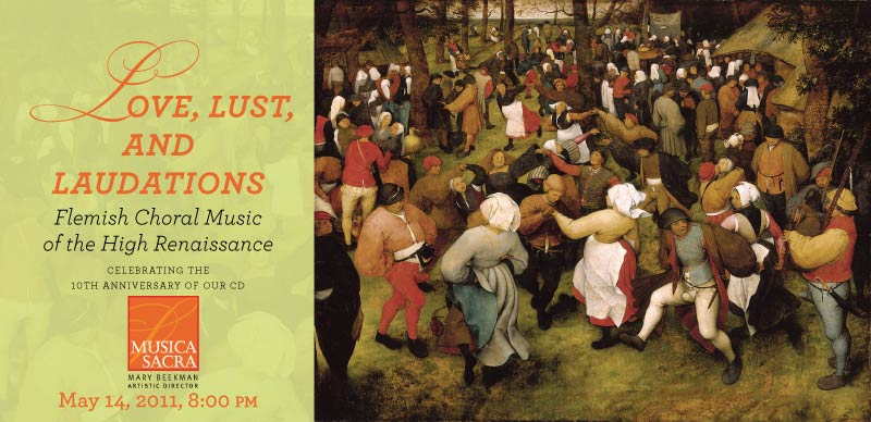 Love, Lust, and Laudations: Flemish Choral Music of the High Renaissance
